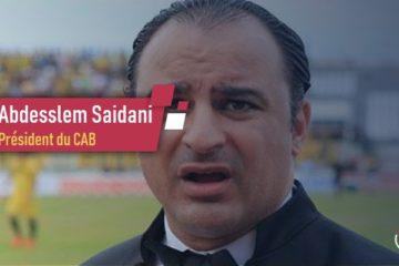 Abdesslem Saidani, le président du CAB, condamné à 15 jours de prison