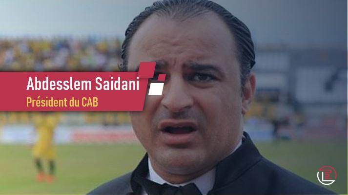 Abdesslem Saidani, le président du CAB condamné à 15 jours de prison